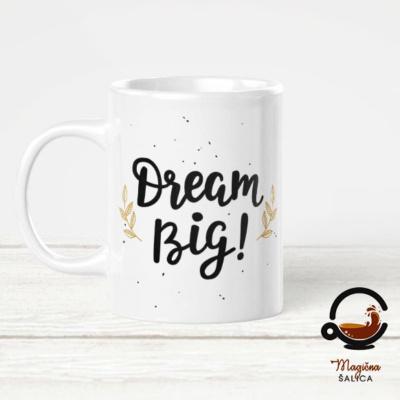Šalica Dream BIg